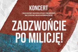 Poznań Wydarzenie Koncert Zadzwońcie po milicję!