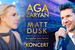 Poznań Wydarzenie Koncert AGA ZARYAN & Matt Dusk - Christmas Songs