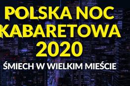 Poznań Wydarzenie Kabaret POLSKA NOC KABARETOWA 2020 - POZNAŃ